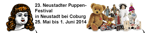 23. Neustadter PuppenFestival in Neustadt bei Coburg 25. Mai bis 1. Juni 2014